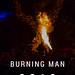 Kunstausstellung beim Burning Man Festival 2019 in Nevada, USA, endet mit dem Verbrennen der Holzfigur