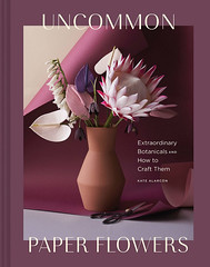 Uncommon Paper Flowers - a How-to Paper Craft Book (all things paper) Tags: papercrafts papercrafting craftbook paperflowers papercraftbook papercraftsupplies craftsupplies