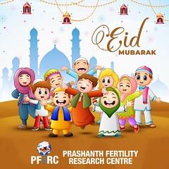 #EidMubarak (Prashanth Fertility Hospital) Tags: fertility infertility ivf iui femaletreatment irregularperiods prashanthfertility pregancy