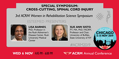 ACRM19 Special Session: 3rd ACRM Women in Rehabilitation:602699 (ACRM-Rehabilitation) Tags: acrmprogressinrehabilitationresearchconference acrmconference acrm annualconference acrm americancongressofrehabilitationmedicine medicalconference medicaleducation medicalassociation medicaltechnology assistivetechnology association rehabilitationresearch rehabilitation research evidencebased evidencepractice continuingeducationcredits cmeceu chicago hiltonchicago spinalcordinjury sci