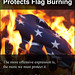 The First Amendment Protects Flag Burning