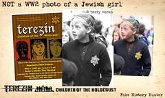 NOT a WW2 photo of a Jewish girl (Jo Hedwig Teeuwisse) Tags: holocaust ww2 jewish jew girl child war second world terrymoran terezin children edingburgh fringe festival fakehistory fakehistoryhunter
