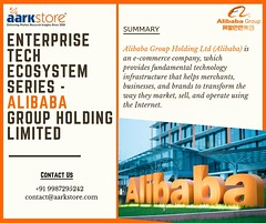 ENTERPRISE TECH ECOSYSTEM SERIES -ALIBABA GROUP HOLDING LIMITED (charanjitaark) Tags: alibaba group holding ltd artificial intelligence internet things big data block chain ecommerce digital media technology market research