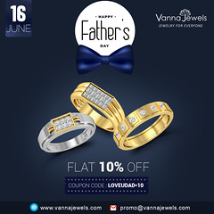 Vanna_Jewels_Fathers_Day_Special (VannaJewels) Tags: fathersday fatherlove loveudad happyfathersday gift certified diamond jewelry gold ring earrings solitaire pretty shopping fashion style godgift marriage secretlover best couple hearts discount offer father dad papa bestoftheday