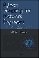 Python Scripting for Network Engineers (teresabarton7911) Tags: networkengineers networkautomation book author booklove kindle paperbacks ebooks mustread