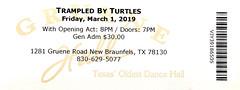 Trampled By Turtles w/ Ghost of Paul Revere - Gruene Hall, New Braunfels, TX, March 1, 2019 (robotcosmonaut) Tags: trampledbyturtles ghostofpaulrevere newbraunfels gruenehall texas ticket