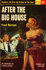 Popular Library G122 - Fred Berson - After the Big House (swallace99) Tags: popularlibrary vintage 50s crime paperback paroleofficer