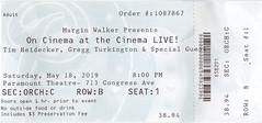 On Cinema at the Cinema LIVE! - Paramount Theatre, Austin, TX - May 18, 2019 (robotcosmonaut) Tags: oncinemaatthecinema greggturkington timheidecker austin ticket paramounttheatre texas