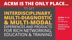 ACRM is the ONLY place... (ACRM-Rehabilitation) Tags: acrmprogressinrehabilitationresearchconference acrmconference acrm annualconference medicaleducation continuingeducationcredits cmeceu interdisciplinary interprofessional medicalconference