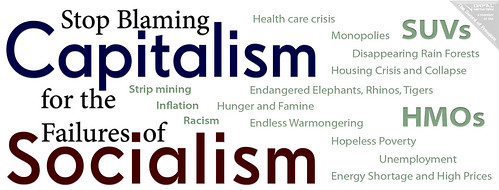 Stop Blaming Capitalism for the Failures of Socialism