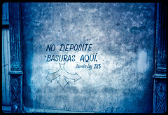 29_No_Deposite_Basuras_Sign_Havana_Cuba (Lather and Froth) Tags: text