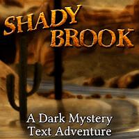 Shady Brook - A Text Adventure 1.4 Apk [Full Paid] for Android (kentdc23) Tags: shady brook a text adventure apk