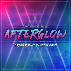 Afterglow Event (HILTED) Tags: hilted afterglow adult event monthly mature sls syndicate secondlife second life applications