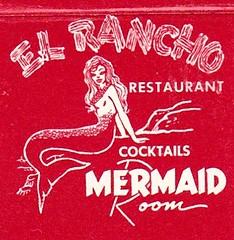 El Rancho Mermaid Room (hmdavid) Tags: vintage matchbook matchcover midcentury illustration advertising elrancho mermaid room bar dining millbrae california motel restaurant lounge cocktails