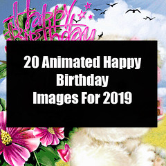 20 Animated Happy Birthday Images For 2019 20 Animated Happy Birthday Images For 2019 (quotesoftheday) Tags: love stories