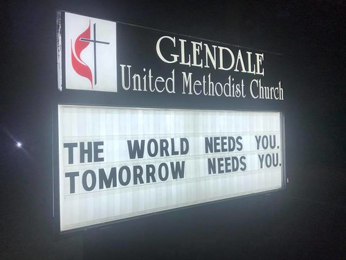 The world needs you. Tomorrow needs you. | Glendale United Methodist Church - Nashville Sign
