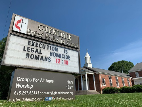 Execution is legal homicide. | Glendale United Methodist Church - Nashville Sign