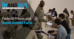 Federal Prison and Some Untold Facts (inandoutreach01) Tags: inmatephotoprovider inmateconsultingservice consulting penpalservice
