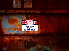 Danger! (Dave Linscheid) Tags: sign machine rust decay newulm mn minnesota usa