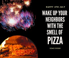 4 (domeovens) Tags: 4th july pizza pizzaoven outdoor cooking brick oven