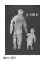 please, don't die! (fritzgessler) Tags: poem abstract art