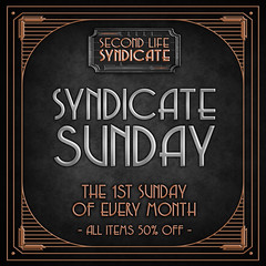 Syndicate Sunday is BACK & OPEN! (Second Life Syndicate) Tags: sls syndicate sunday discount 50 monthly event sales accolade astara circa candle cauldron dark passions dragon magick wares fujiwaras world hilted harvest moon inner demons funky junk lunistice munereia michi paper stix sntch