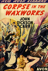 Avon Books 33 - John Dickson Carr - The Corpse in the Waxworks (swallace99) Tags: avonbooks vintage 40s murder mystery paperback paulstahr thewaxworksmurder