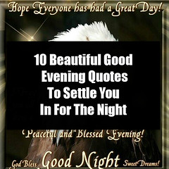 10 Beautiful Good Evening Quotes To Settle You In For The Night (quotesoftheday) Tags: 10 beautiful good evening quotes to settle you in for the night delivered by feed43 service