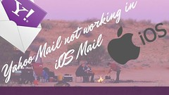 Yahoo Mail not working in iOS Mail (miss_emily_johnson) Tags: yahoo mail ios