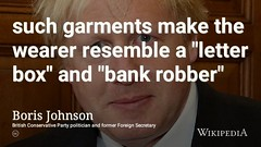 "Liar, cheat,  ""nasty piece of work"", so called diplomat, former Mayor of London, former Foreign Secretary and future Prime Minister(?) Boris Johnson on Burkas (dullhunk) Tags: bojo boris liar cheat nastypieceofwork johnson borisjohnson wikipedia tories brexit burka burkas burqa burqas muslim letterbox bank robber bankrobber troll trolling donotfeedthetrolls mair eddiemair darius guppy dariusguppy marr andrewmarr bbc guardian assault physicalassault london mayor mayoroflondon stuart collier stuartcollier newsoftheworld journalist journalism politics politician mp primeminister conservative conservatives minister memberofparliament parliament fco foreignsecretary diplomat diplomacy conservativeparty uxbridge southruislip south ruislip foreign secretary"
