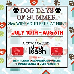 🐶 Dog Days of Summer 2019 Hunt 🐶 (Short Leash // original mesh & virtual kink) Tags: shortleash secondlife kinky petplay pet puppyplay kittenplay puppy leatherpup kitten kitty bunny master mistress submissive babygirl babyboy babydom daddy mommy maledom femdom adult adulthunt freebie simhunt atcslsimhunts atcsl atowncalledshortleash muggleborn hilted inner demons justpeachy