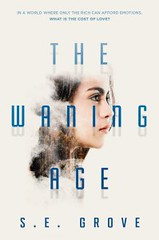 Review: S E Grove – The Waning Age (thecosydragon) Tags: book reviews fiction future teenage 3stars reading bookreview thecosydragon