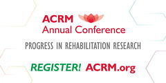 ACRM Annual Conference Progress in Rehabilitation Research (ACRM-Rehabilitation) Tags: acrmprogressinrehabilitationresearchconference acrmconference acrm annualconference acrm|americancongressofrehabilitationmedicine medicaleducation medicalconference medicalassociation interprofessional interdisciplinary continuingeducationcredits cmeceu