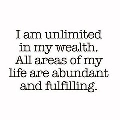 I am unlimited in my wealth (quotesoftheday) Tags: i am unlimited wealth delivered by feed43 service