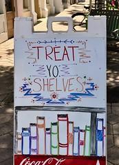 """Treat Yo Shelves"" (LarryJay99 ) Tags: lakeworth florida street sign typography urban publicspace"