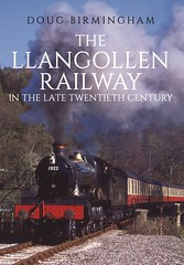 'The Llangollen Railway in the Late Twentieth Century' - Front Book Cover (8A.Rail) Tags: thellangollenrailwayinthelatetwentiethcentury llangollenrailway foxcotemanor no7822 60103 flyingscotsman 60009 unionofsouthafrica 47298 7298 76079 44806 1450 4277 34027 tawvalley 44222 kolpahur 45593 4566 9481 7754 4141 92203 blackprince 4472 80079 3822 75069 2392 46443 7828 7760 rocket 5572 1466 7715 burtonwoodbrewery carrog deesidehalt glyndyfrdwy berwyn 5199 7817 7800 4806 5197 s160 3205 5637 austinno1 37240 25313 46010 d1566 20020 20142 26004 47449 33103 d6514 55015 d8142 d821 08195 d3295 25279 24081 03162 sanpareil novelty