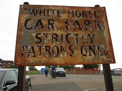 Former White Horse Car Park Sign (LookaroundAnne) Tags: thewhitehorse publichouse pub lostpub former whitehorse carpark sign patronsonly disused decay old rust patina text greatyarmouth yarmouth norfolk strictlypatronsonly