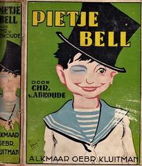 (Piek) Boekband, cover, Bucheinband Henri Pieck 1895 -1972 (aaldersa) Tags: piekboekband cover bucheinbandhenripieck18951972 chris van abkoude pietje bell uitg kluitman alkmaar 1933 gesigneerd lo pieck