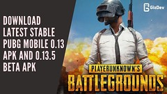 Download Latest Stable Pubg Mobile 0.13 APK And 0.13.5 BETA APK (rajajana@ymail.com) Tags: stock wallpapers
