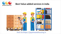 Value added services in india (Jayemwarehousing Pvt Ltd) Tags: warehouses bangalore best 3pl warehousing company india services distribution logistics service mumbai hyderabad pune chennai