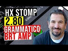 HX Stomp Helix 2.80 Update - Grammatico Brt Amp Model Demo (chadbriangarber) Tags: hx stomp helix 280 update grammatico brt amp model demo