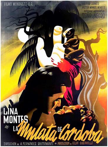 """Cartel de la película """"La Mulata de Córdoba"""" (1945, Adolfo Fernández Bustamante). Ilustrado por Josep Renau"""