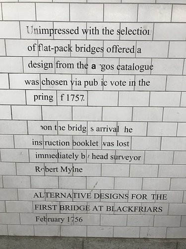 I noticed this gag on the tiled foot tunnel under Blackfriars Bridge