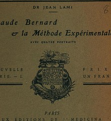 This image is taken from Claude Bernard et la methode expérimentale (Medical Heritage Library, Inc.) Tags: bernard claude 18131878 wellcomelibrary ukmhl medicalheritagelibrary europeanlibraries date1911 idb30617121