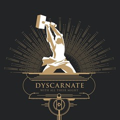 dyscarnate_-_with_all_their_might (PureGrainAudio) Tags: thisplacehell zeropoint stereosix feature oceangrove dyscarnate fever333 king810 whileshesleeps tenaciousd aggressivemetal metal puregrainaudio mikewardlaw