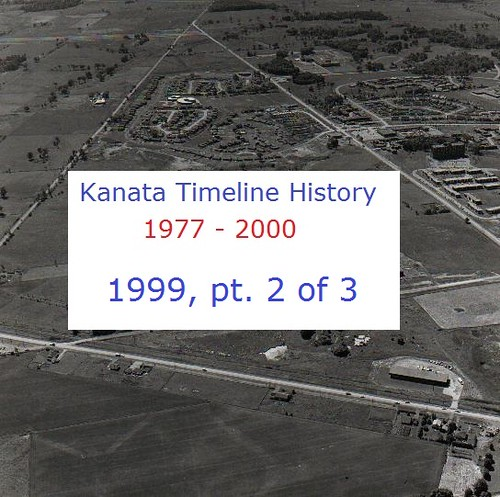 Kanata Timeline History 1999 (part 2 of 3)
