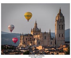 Segovia Cathedral (Ignacio Ferre) Tags: segovia catedral cathedral comunidaddecastillayleón españa spain nikon globo aerostato balloon airballoon paisaje landscape ciudad city architecture arquitectura patrimonio heritage amanecer dawn