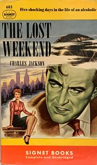 """""""The Lost Weekend"""" by Charles Jackson. Signet Books 683 (September 1948). First Printing. Cover Art by Tony Varady. (lhboudreau) Tags: vintagepaperback vintagepaperbacks paperback paperbacks vintagepaperbackart paperbackart coverart paperbackbooks paperbackcovers paperbackbook signet signetbook signetbooks book books vintagepaperbackbook vintagepaperbackbooks illustration illustrations drawing drawings bookart bookcover paperbackcover vintagepaperbackcover vintagepaperbackcovers firstprinting 1948 september1948 signetpaperback signetpaperbacks signet683 signetbook683 people text novel story art artwork paintedcover tonyvarady varady lostweekend thelostweekend charlesjackson donbirnam wick alcoholism alcoholic greenface"""