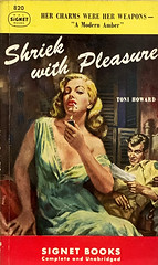 """""""Shriek with Pleasure"""" by Toni Howard. Signet Books 820 (October 1959). First Printing. Cover Art by Mitchell Hooks. (lhboudreau) Tags: vintagepaperback vintagepaperbacks paperback paperbacks vintagepaperbackart paperbackart coverart paperbackbooks paperbackcovers paperbackbook signet signetbook signetbooks gga goodgirlart book books vintagepaperbackbook vintagepaperbackbooks illustration illustrations drawing drawings bookart bookcover lovelylady sexycover sexylady sexy paperbackcover vintagepaperbackcover vintagepaperbackcovers firstprinting foreigncorrespondent femmefatale 1959 october1959 signetpaperback signetpaperbacks signet820 signetbook820 people text correspondent postwargermany beautifulwoman tempestuous carlamacmurphy shriekwithpleasure pleasure shriek tonihoward hooks mitchellhooks charm charms blonde cigarette lighter paintedcover"""
