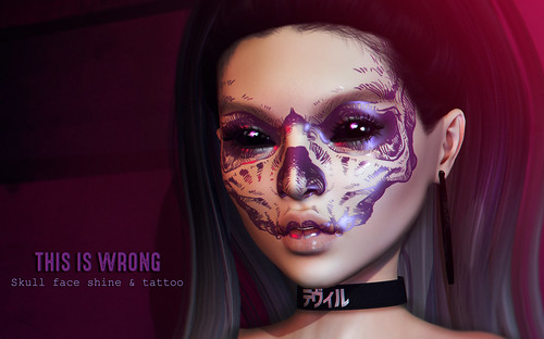 THIS IS WRONG Skull face shine + tattoo - exclusive for Suicide Dollz
